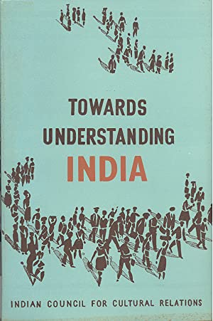 Seller image for TOWARDS UNDERSTANDING INDIA for sale by PERIPLUS LINE LLC