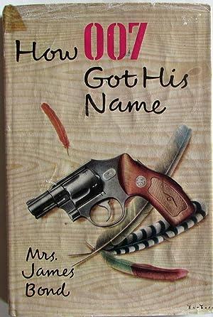 How 007 Got His Name: Bond, Mrs James