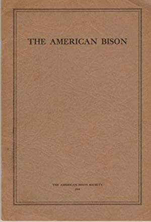 A Short History of the American Bison: Garretson, Martin S.