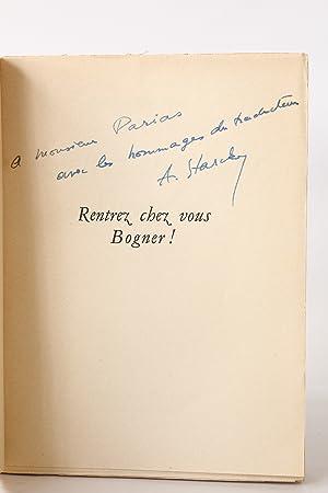 Bild des Verkäufers für Rentrez chez vous Bogner! zum Verkauf von Librairie Le Feu Follet