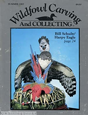 Wildfowl Carving and Collecting - Summer 1987