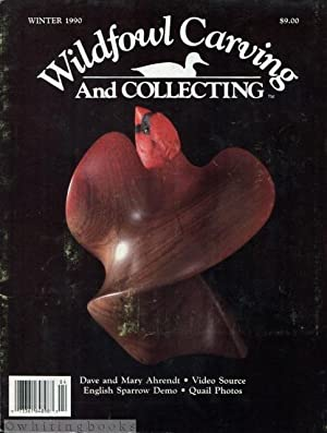 Wildfowl Carving and Collecting - Winter 1990