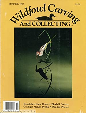 Wildfowl Carving and Collecting - Summer 1989