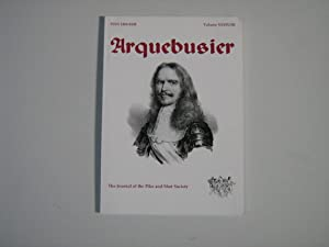 Arquebusier, Journal of the Pike & Shot Society Vol XXXIV/III
