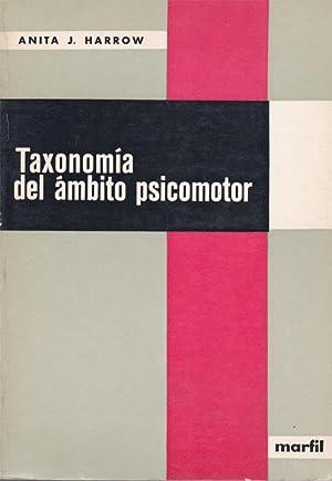 TAXONOMIA DEL AMBITO PSICOMOTOR: HARROW,Anita J.