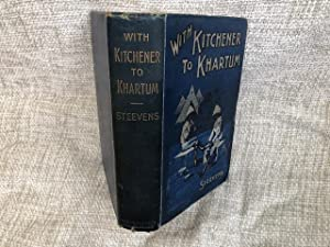 With Kitchener to Khartoum: Steevens G W