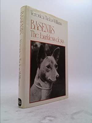 Basenjis: The barkless dogs of Central Africa: Tudor-Williams, Veronica
