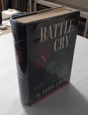 Battle Cry (First Edition): Uris, Leon
