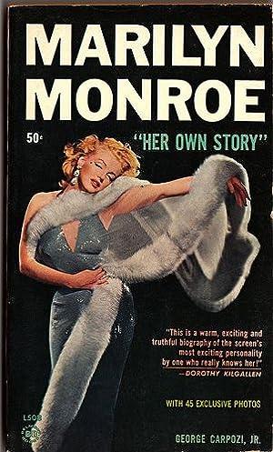 "Marilyn Monroe. ""Her Own Story"": George Carpozi"
