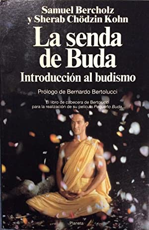 La senda de Buda. Introducción al Budismo: Samuel Bercholz /