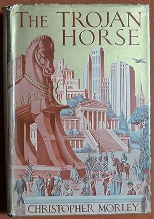 The Trojan Horse: Christopher Morley