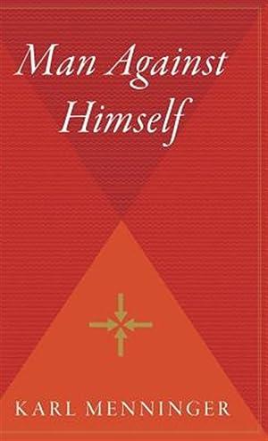 Man Against Himself: Menninger, Karl