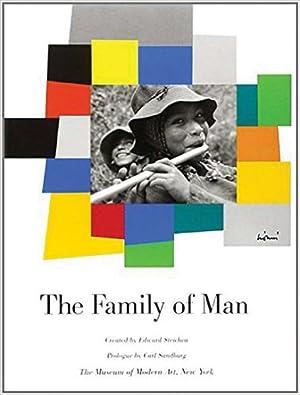 The Family of Man: Steichen, Edward; Sandburg,