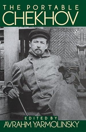 The Portable Chekhov: Chekhov, Anton Pavlovich