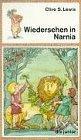 Wiedersehen in Narnia. Ein phantastisches Abenteuer. Roman.: Lewis, C. S.: