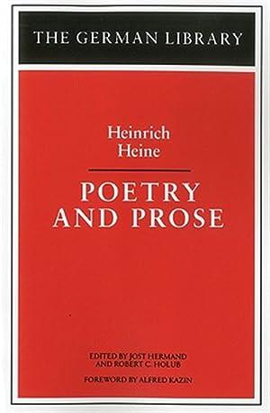 Heinrich Heine : Poetry and Prose: Hermand, Jost; Holub,