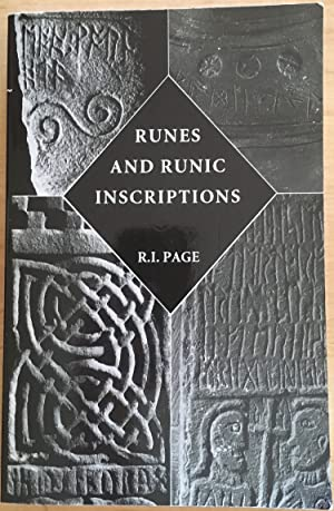Runes and Runic Inscriptions: Collected Essays on Anglo-Saxon & Viking Runes