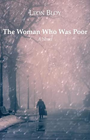 The Woman Who Was Poor: Bloy, Leon/ Collins,