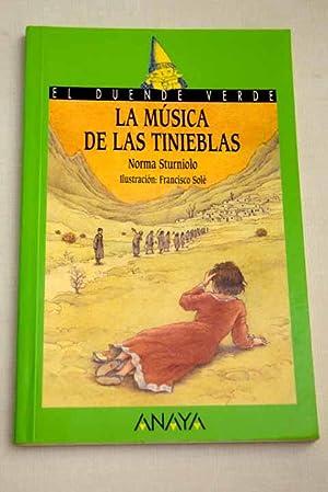 La música de las tinieblas: Sturniolo, Norma