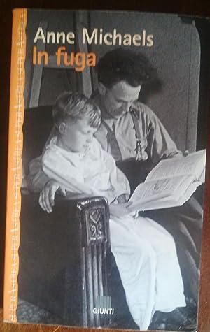 IN FUGA: ANNE MICHAELS