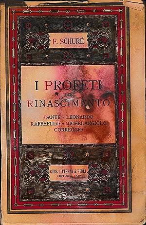 I profeti del Rinascimento. Dante - Leonardo: E. Schuré