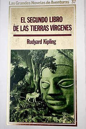 El segundo libro de las tierras vírgenes: Kipling, Rudyard