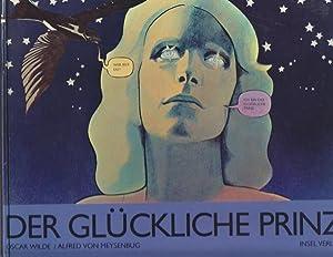 Der glückliche Prinz / Text von Oscar: Wilde, Oscar und