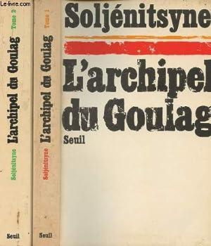 Image du vendeur pour L'archipel du goulag 1918-1956 - Essai d'investigation littéraire - Tomes I et II mis en vente par Le-Livre