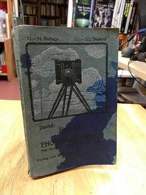 Ratgeber im Photographieren. Leicht faßliches Lehrbuch für: David, Ludwig,