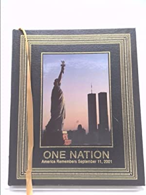 One Nation: America Remembers September 11, 2001: editors of LIFE
