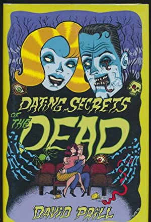 Dating Secrets of the Dead SIGNED #481/500: David Prill