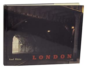 London: Photographien 1982-1984: HUTTE, Axel and