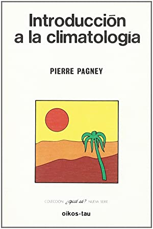 Introducción a la climatología: Pagney, Pierre