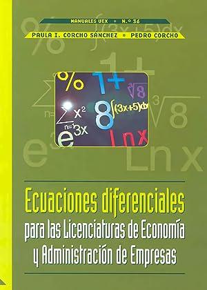 Las ecuaciones diferenciales para las licenciaturas de: Corcho Sánchez, Paula