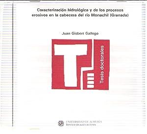 Caracterización hidrológica y de los procesos erosivos: Gisbert Gallego, Juan