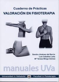 Valoraci¢n en fisioterapia. cuaderno de prcticas: Jimenez Del Barrio,