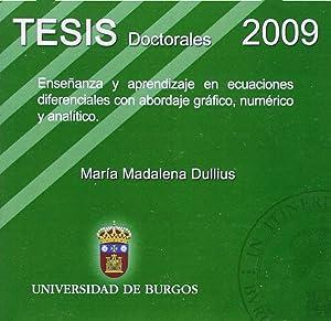 Enseñanza y aprendizaje en ecuaciones diferenciales con: Dullius, María Madalena
