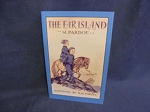 The Far Island: PARDOE M.:
