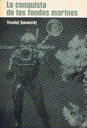 LA CONQUISTA DE LOS FONDOS MARINOS: Romanovsky. Vsevolod