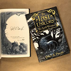 The Last Unicorn: The Lost Version: Peter S. Beagle
