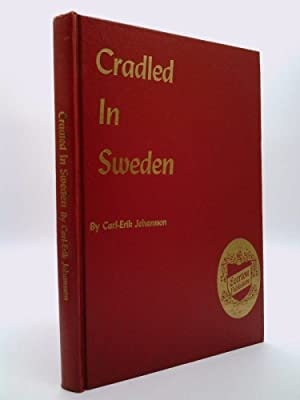 Cradled in Sweden; A Practical Help to: Carl-Erik Johansson