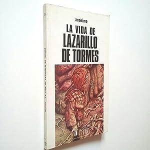 La vida de lazarillo de Tormes: Anónimo (Edición, prólogo