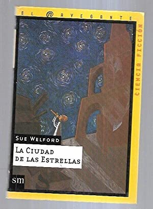 CIUDAD DE LAS ESTRELLAS - LA: WELFORD, SUE