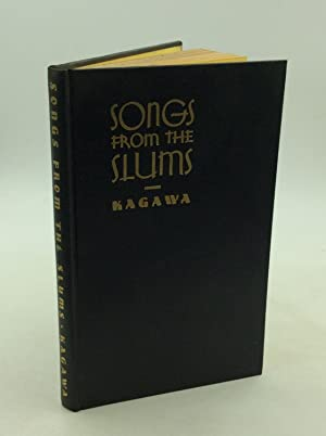 SONGS FROM THE SLUMS: Toyohiko Kagawa