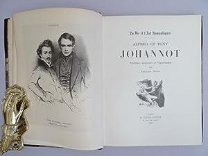 Alfred et Tony Johannot. Peintres, Graveurs et: Marie, Aristide.