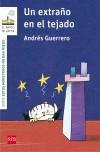 Un extraño en el tejado: Guerrero, Andrés