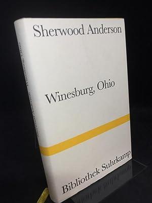 Winesburg, Ohio. Roman um eine kleine Stadt.: Anderson, Sherwood: