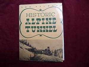 Historic Alpine Tunnel.: Helmers, Dow.