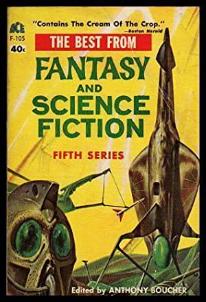 THE BEST FROM FANTASY AND SCIENCE FICTION: Boucher, Anthony (editor)