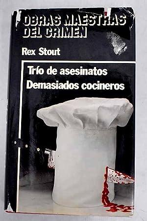 Trío de asesinatos: Stout, Rex